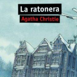 La ratonera (Libro): Resumen y personajes