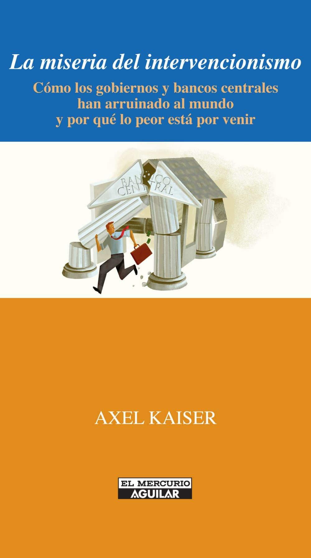 AXEL KAISER BIOGRAFÍA